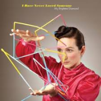 "My Brightest Diamond - I Have Never Loved Someone 7"" Vinyl RSD 2012"